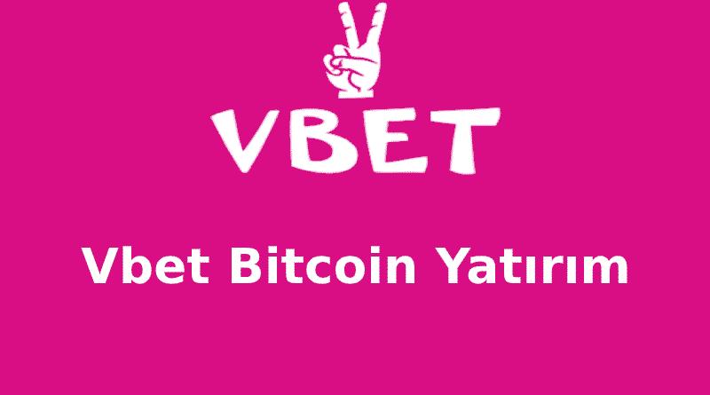 Vbet Bitcoin Yatırım