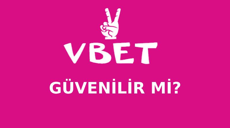 VBET ÜYELİK